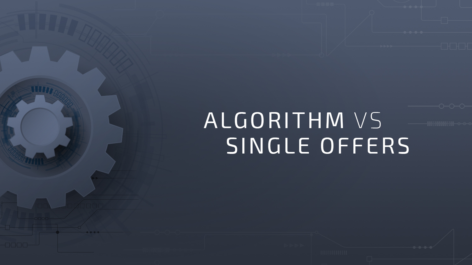 Algorithm vs Single Offers