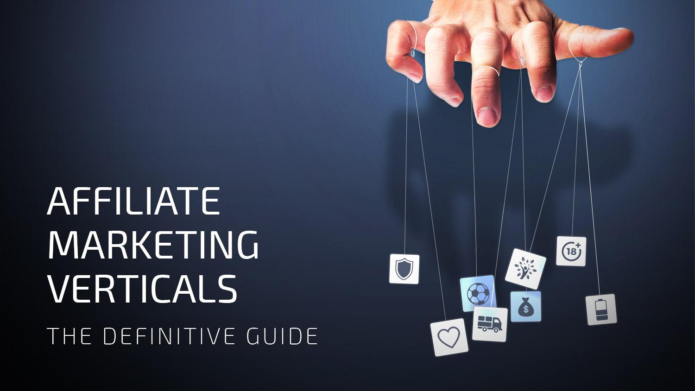 affiliate marketing verticals guide